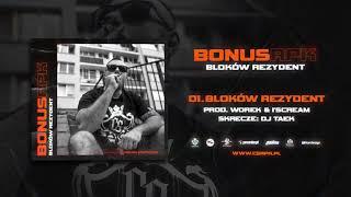 Bonus RPK - BLOKÓW REZYDENT // Skrecze: DJ Taek // Prod. Worek & I'Scream.