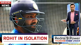 BREAKING - ROHIT, GILL, Pant, & others in ISOLATION    Redmi 9 Power presents 'Thunder Down Under'