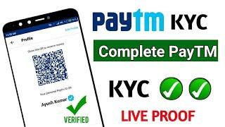 Paytm KYC complete Problem Sloved 100% Verified   Paytm Official Uptade