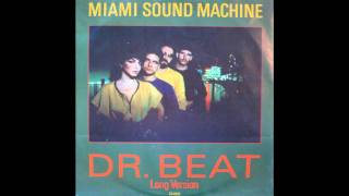 Miami Sound Machine - Dr Beat - Long Version