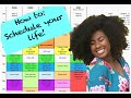 Get your life!! How to Create a Schedule (College, Studying, Time Management, Organization)