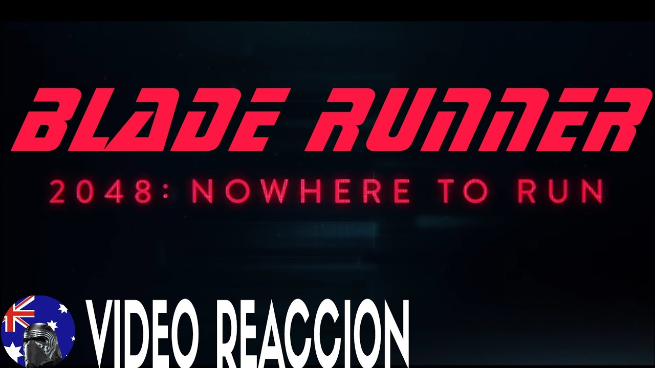 blade runner 2049 2048 nowhere to run corto youtube. Black Bedroom Furniture Sets. Home Design Ideas