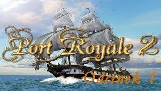 Port Royale 2 - Postanowione ! Będę piratem...