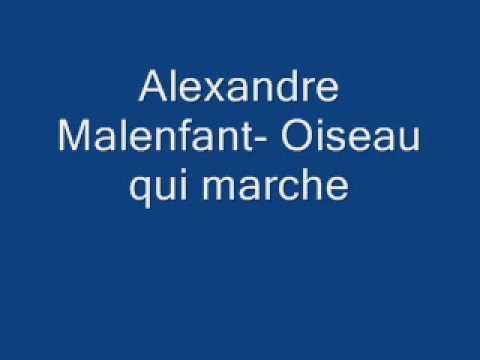 Alexandre Malenfant-Oiseau qui marche