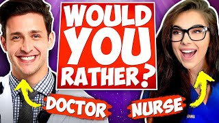 Doctor And Nurse Play Would You Rather