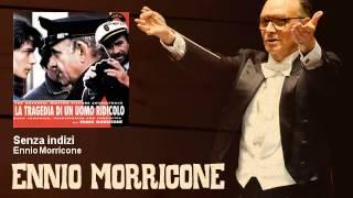 Ennio Morricone - Senza indizi - La Tragedia Di Un Uomo Ridicolo (1981)