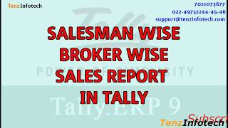 Tally TDL for Salesman and Broker Report
