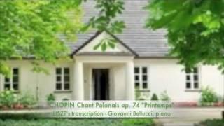 """CHOPIN CHANT POLONAIS OP74 """"PRINTEMPS"""" GIOVANNI BELLUCCI, PIANO"""