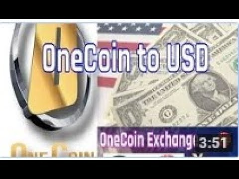 Onecoin To Usd In 2018 And Exchange