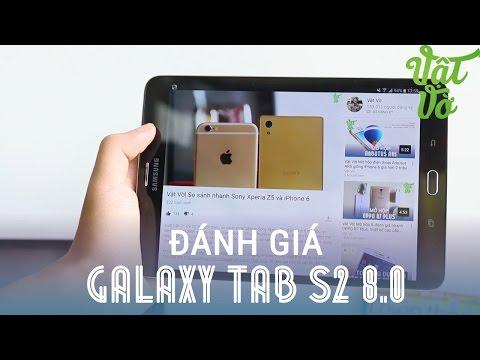 Vật Vờ| Đánh giá chi tiết Samsung Galaxy Tab S2 8.0: điện thoại hay máy tính bảng?