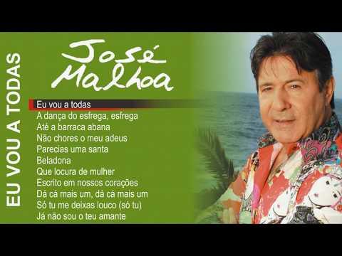 José Malhoa - Eu vou a todas (Full album)