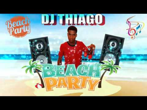 AFRO HOUSE 2017 VOL 6 BEACH PARTY MIXED BY DEEJAY THIAGO