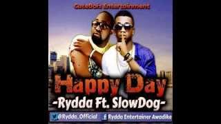 Video Rydda & Slowdog - Happy Day download MP3, 3GP, MP4, WEBM, AVI, FLV April 2018