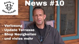 News #10 - Verlosung, Update Terrasse, Shop Neuigkeiten