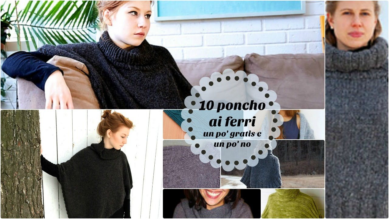 10 Modelli Di Poncho Ai Ferri Youtube