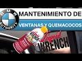 BMW - Ventanas y quemacocos, mantenimiento preventivo