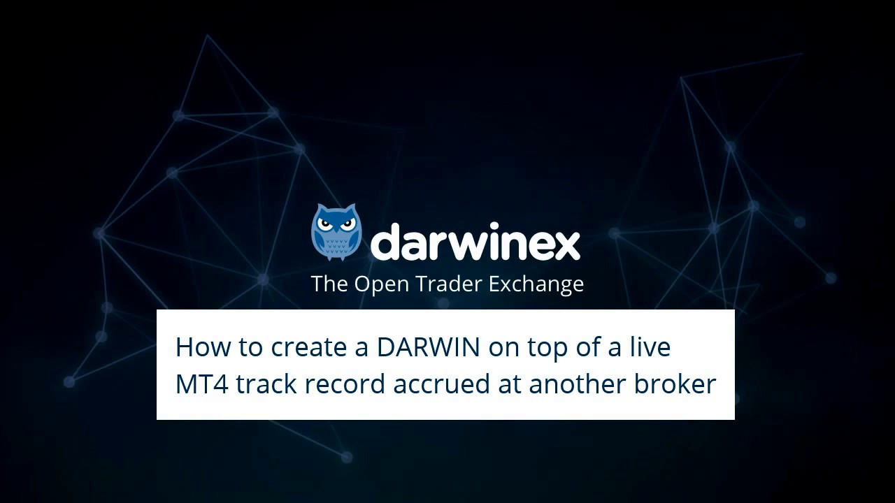 Darwin From Mt4 Account At Another Broker Youtube