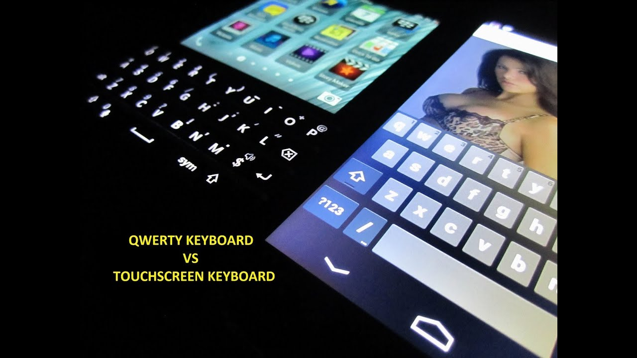 Physical Keyboard vs  Touchscreen (Blackberry Q10 vs Nexus 4)
