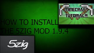 HOW TO DOWNLOAD THE 5ZIG MOD USING OPTIFINE FOR MINECRAFT 1.9.4
