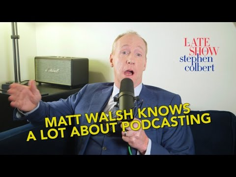 Thumbnail: Matt Walsh Knows A Lot About Podcasting