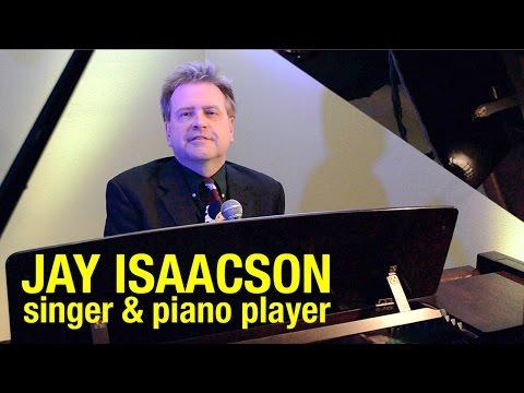Pop Singer Pianist, Milwaukee, Wisconsin – Parties, Wedding Receptions – Jay Isaacson