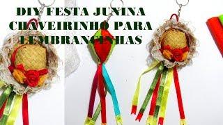 DIY Festa Junina – Chaveirinhos para Lembrancinhas