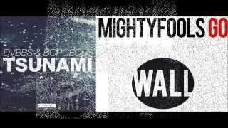 Mashup: Go Tsunami - Mightyfools vs DVBBS & Borgeous (Beasthouse Mashup) [FREE DOWNLOAD]