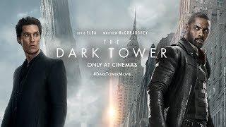The Dark Tower I Tòa Tháp Bóng Đêm I Trailer 2 KC 04.08.2017