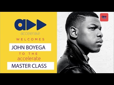 Accelerate News -  The Accelerate Master Class with John Boyega