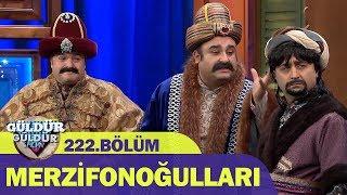 Güldür Güldür Show 222.Bölüm - Merzifonoğulları