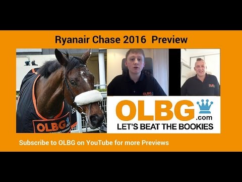 Cheltenham Tips & Preview - The Ryanair Chase 2016