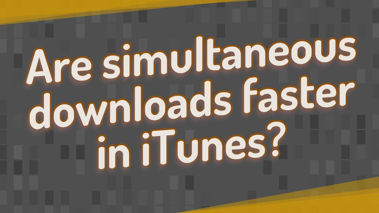Are simultaneous downloads faster in iTunes? - YouTube