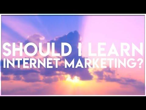 Should I Learn Internet Marketing?