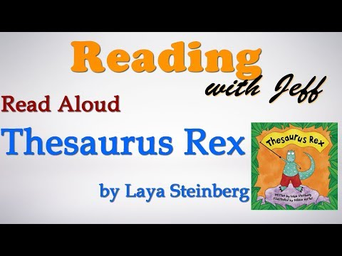 Read Aloud - Thesaurus Rex By Laya Steinberg