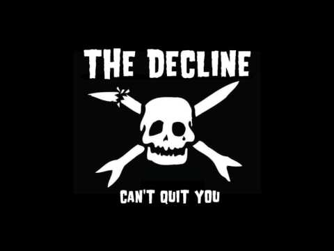 The Decline - Can't Quit You (Teenage Bottlerocket Cover)