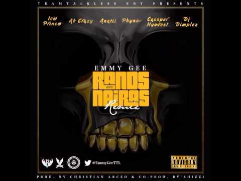 Emmy Gee - Rands & Nairas [Remix]