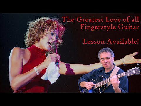 The Greatest Love of All, Whitney Houston, George Benson, guitar cover, lesson available