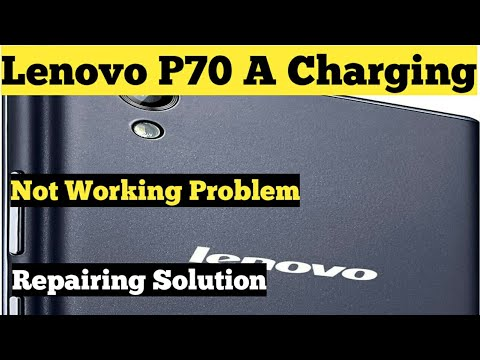 Lenovo P70 - A Charging Not Working Problem | Solution |
