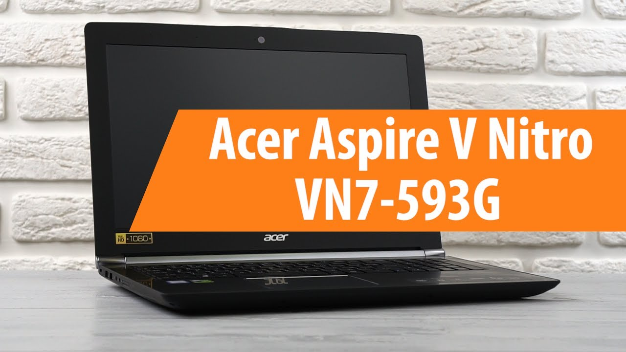 Acer Vn7-593g | Page 2 | NotebookReview