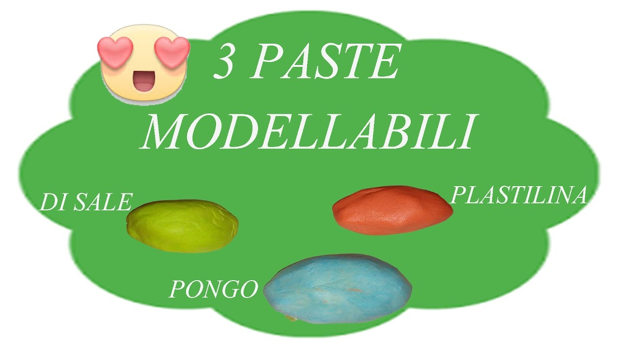Top 3 PASTE MODELLABILI FATTE IN CASA (Pongo,Pasta di Sale e  MK49
