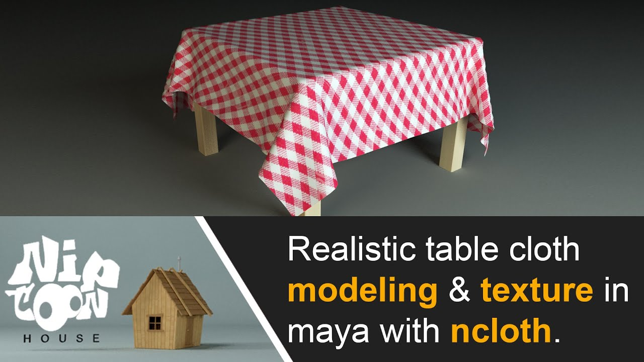 Realistic Table Cloth Modeling And Texturing In Maya With Ncloth.   YouTube