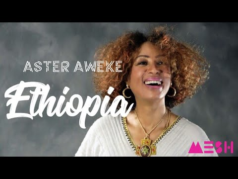 Aster Aweke – Ethiopia (Official Music Video) | New Ethiopian Music – አስቴር አወቀ – ኢትዮጵያ OREO Lyrics