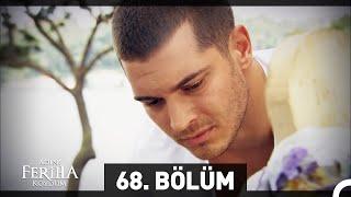 Download Video Adını Feriha Koydum Emir'in Yolu 68. Bölüm MP3 3GP MP4