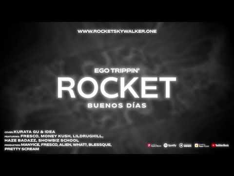 ROCKET – Buenos Días