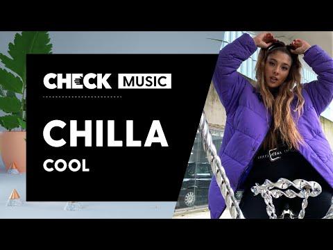 Youtube: Chilla – Cool #CheckMusic