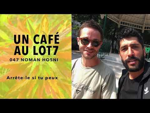 047 - Un café avec Noman Hosni