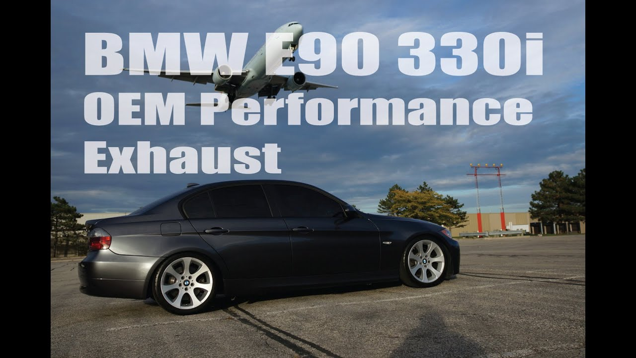 BMW E90 330i Performance Exhaust Sound Note  YouTube