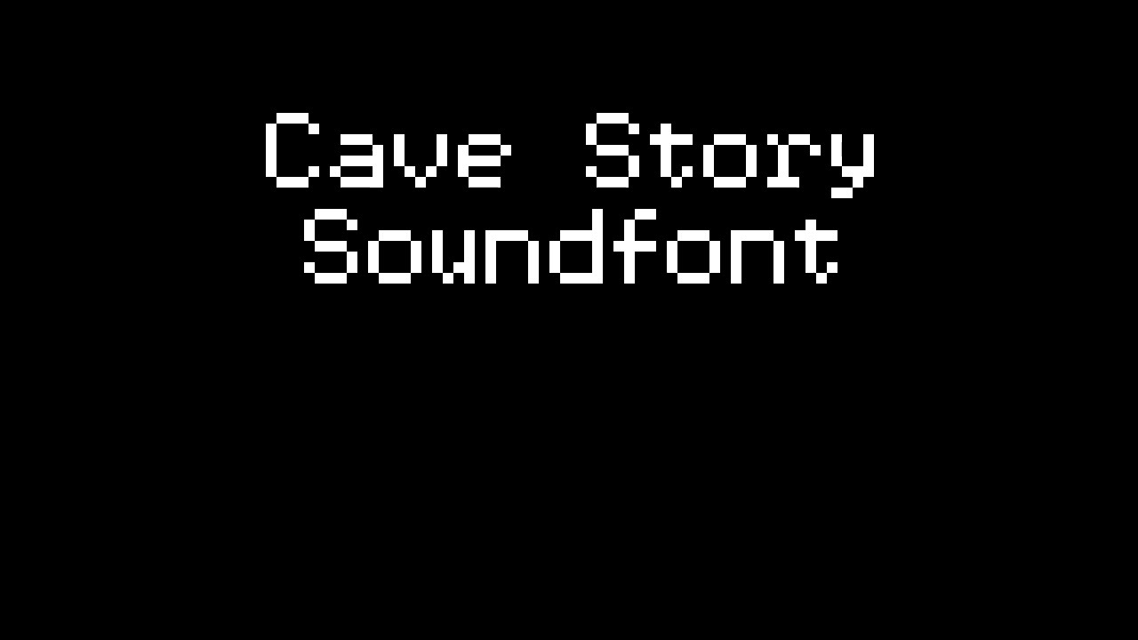Cave Story Soundfont Wip Youtube