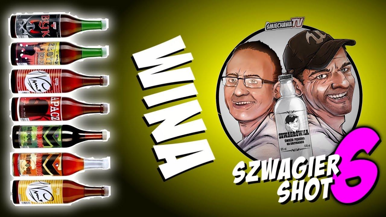 Wina – Szwagier SHOT 6