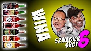 Wina - Szwagier SHOT 6
